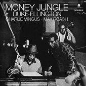Duke Ellington, Charlie Mingus, Max Roach - Money Jungle