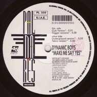 Dynamic Boys - Make Me Say Yes