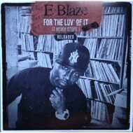 E-Blaze - For The Luv' Of It - It Never Stops! Vol. 3 (Clear Vinyl)