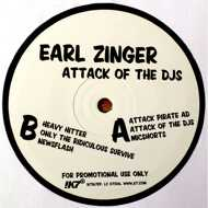 Earl Zinger - Attack Of The DJs