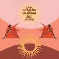 Zara McFarlane & Dennis Bovell - East Of The River Nile