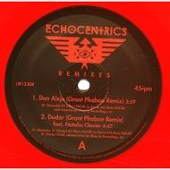 The Echocentrics - The Echocentrics Remixes