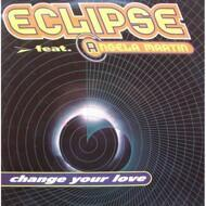 Eclipse - Change Your Love