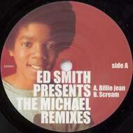 Ed Smith - Presents: The Michael Remixes (Billie Jean/Scream)