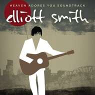Elliott Smith - Heaven Adores You (Soundtrack / O.S.T.)