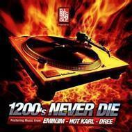 Eminem / Dree - DJ Rectangle Presents: 1200's Never Die