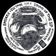 Emskee & Doc TMK - Sound of the SP / Deep Down