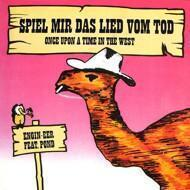 Engin-EER - Spiel Mir Das Lied Vom Tod (Once Upon A Time In The West)