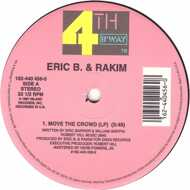 Eric B. & Rakim - Move The Crowd / Paid In Full