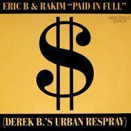 Eric B. & Rakim - Paid In Full (Derek B.'s Urban Respray)