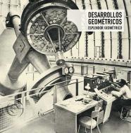 Esplendor Geométrico  - Desarrollos Geométricos