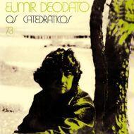 Eumir Deodato - Os Catedraticos 73