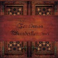 Fantômas - Wunderkammer