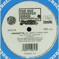 Far Out Monster Disco Orchestra - Vendetta (Al Kent Remixes)