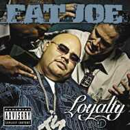Fat Joe - Loyalty
