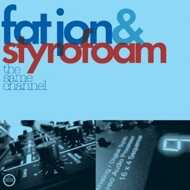 Fat Jon & Styrofoam - The Same Channel