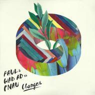 Faul - Changes