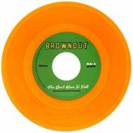 Brownout - You Don't Have To Fall / Super Bright