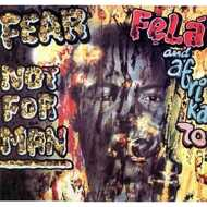 Fela Kuti & Africa 70 - Fear Not For Man