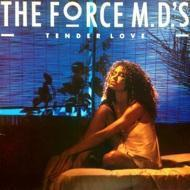 Force MD's - Tender Love