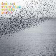 Four Tet - Everything Ecstatic Part 2