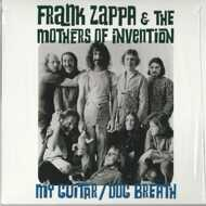 Frank Zappa & The Mothers Of Invention - My Guitar / Dog Breath (RSD 2016)