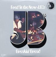 Fred & The New J.B.'s - Breakin' Bread