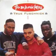 Fu-Schnickens - True Fuschnick