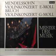 Max Bruch / Mendelssohn - Violinkonzert