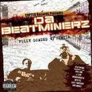 Da Beatminerz - Fully Loaded W/ Statik Da Instrumentalz
