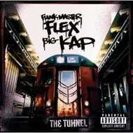 Funkmaster Flex & Big Kap - The Tunnel