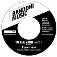 FUNKSHONE - To The Yard