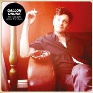 Gallon Drunk - The Road Gets Darker From Here