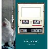 Fuzl & Galv (Rapito) - Rapito