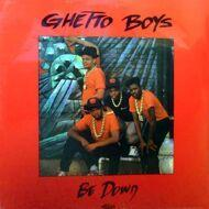 Geto Boys - Be Down