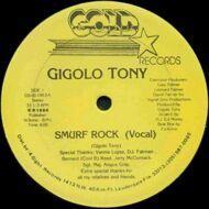 Gigolo Tony - Smurf Rock