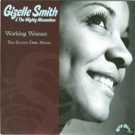 Gizelle Smith - Working Woman (The Kenny Dope Mixes)