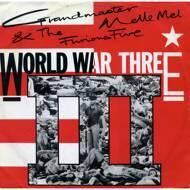 Grandmaster Melle Mel & The Furious Five - World War III / The Truth