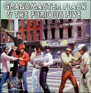 Grandmaster Flash & The Furious Five - The Message