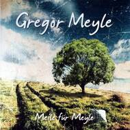 Gregor Meyle - Meile Für Meyle