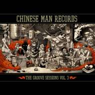 Chinese Man Records - The Groove Sessions Volume 3