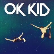 OK KID - Grundlos EP