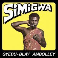 Gyedu Blay Ambolley - Simigwa