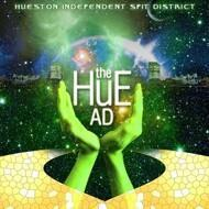 H.I.S.D. (Hueston Independent Spit District) - The Hue A.D.
