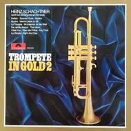 Heinz Schachtner - Trompete In Gold 2