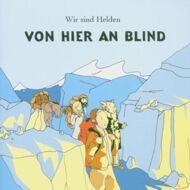 Wir Sind Helden - Von Hier An Blind (Yellow Vinyl)
