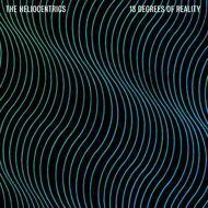 The Heliocentrics - 13 Degrees Of Reality