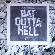 Hellsent & Batsauce - Bat Outta Hell