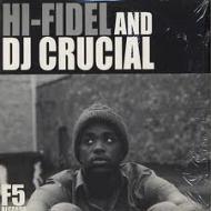 Hi-Fidel / DJ Crucial - The 10th Wonderful / Rainbow Beach