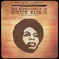 Nina Simone Vs. Lauryn Hill - The Miseducation Of Eunice Waymon (Black Vinyl)
